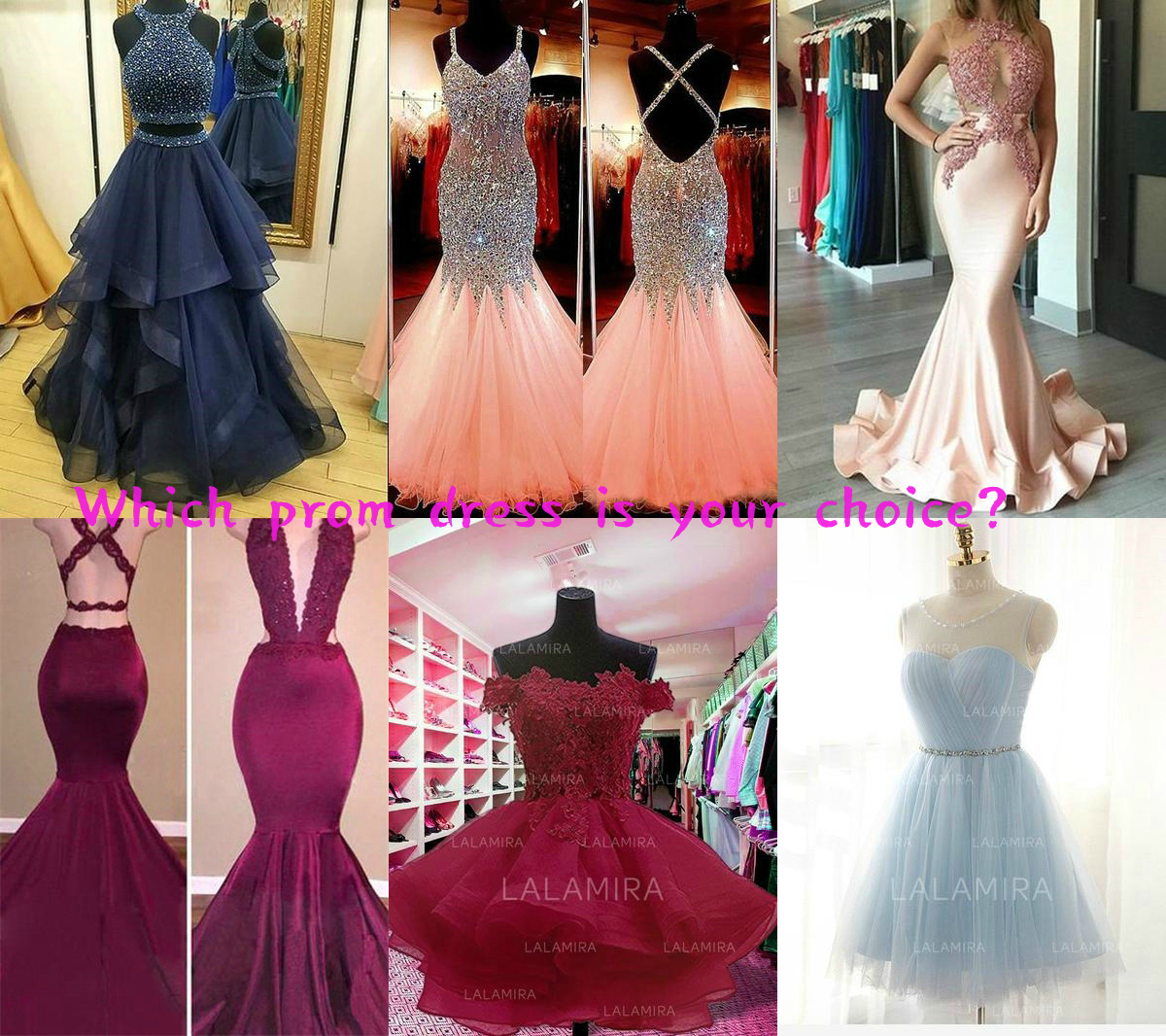 which prom dress is your choice