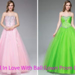 These Tips Make Every Girl Fall In Love With Ball Gown Prom Dresses