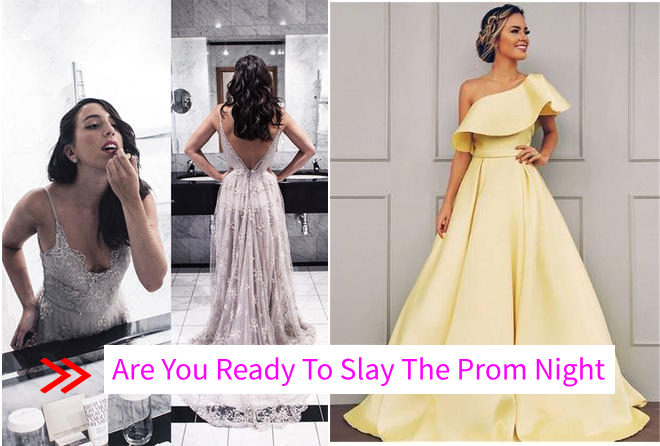 Helps On Prom Dresses Which Make You Slay Among All Other Girls