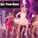 Don't Miss Expert Tips On How To Choose Prom Dress For Your Dream