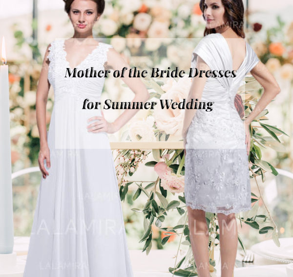 Moms' choice: worry-free mother of the bride dresses for summer wedding 2020