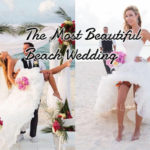 When everything goes better, you deserve the most beautiful beach wedding