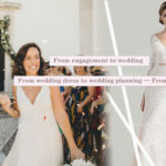 From engagement to wedding, From wedding dress to wedding planning From LaLamira