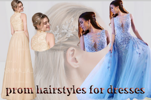 prom hairstyles for dresses