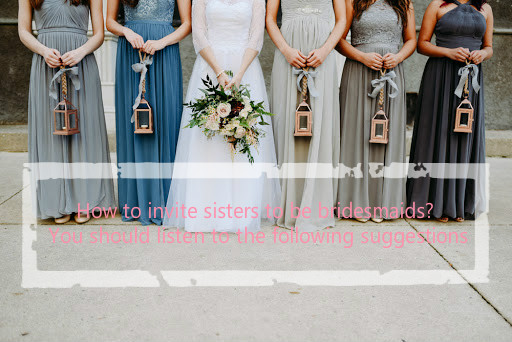 How to make your friends become your bridesmaids? Here's a list of Bridesmaid dresses and gifts for you