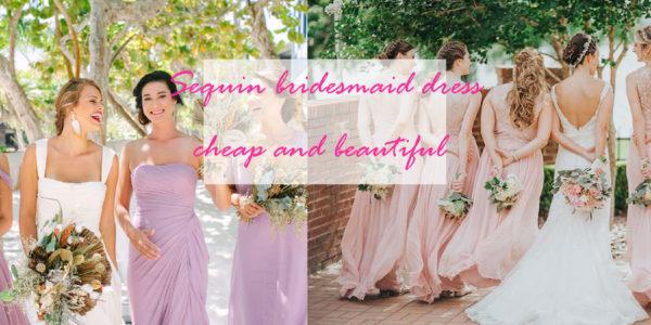 Sequin Bridesmaid Dress May be a Highlight of Your Wedding  And they are very cheap