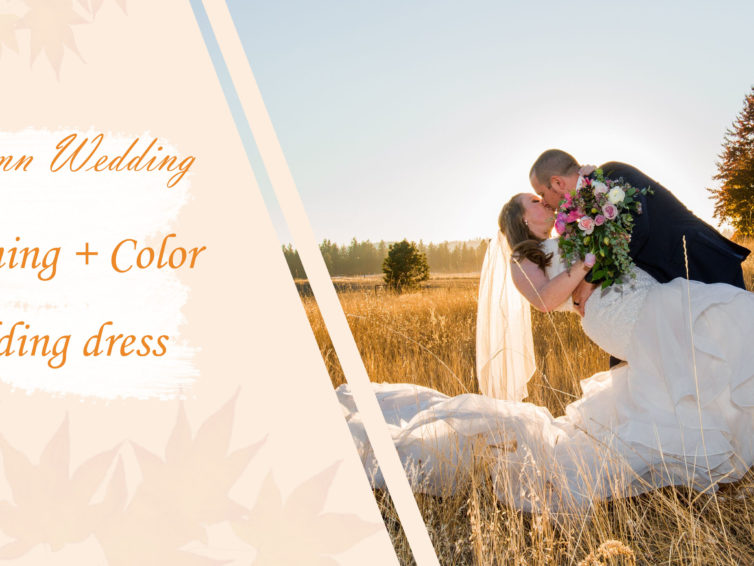 Autumn Wedding: Planning,Color and Off-The-Shoulder Wedding Dress