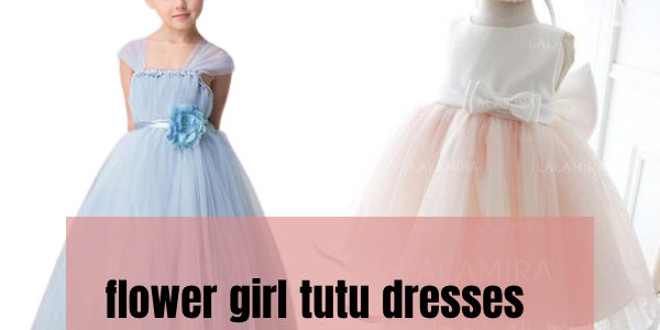 Top 10 flower girl tutu dresses that match all the occasions