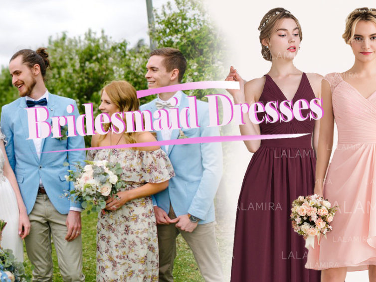 3 Suggestions About Your Wedding—— 1.How to Choose Bridesmaid Dress?