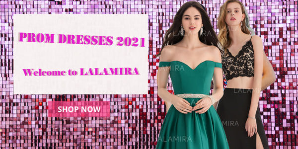 The Best Last Fashion News about Prom Dresses 2021 Comming!Have to look at LaLamira!