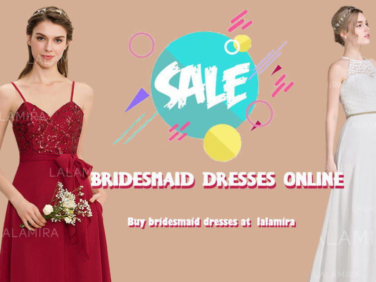 Don't Embarrass Your Bridesmaids, Choose Bridesmaid Dresses with LaLamira