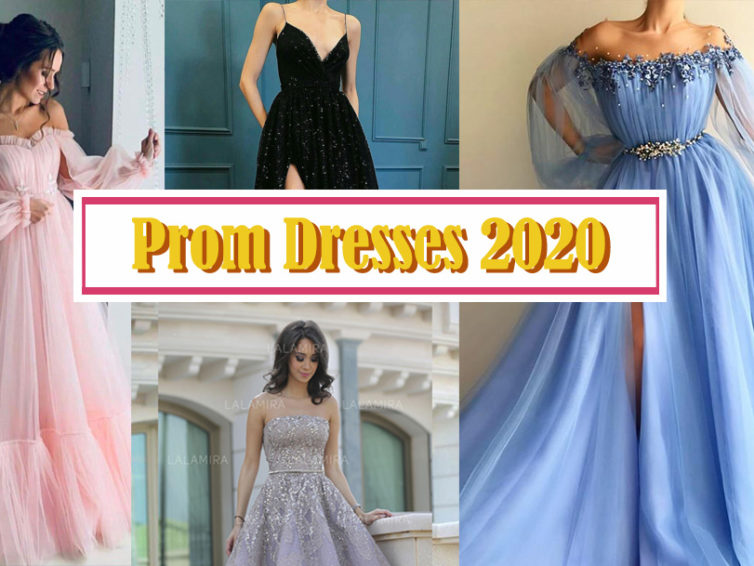 Keeping Up with the Fashion Trend,  Compiled the Fashion Trend of Prom Dresses 2020 for you
